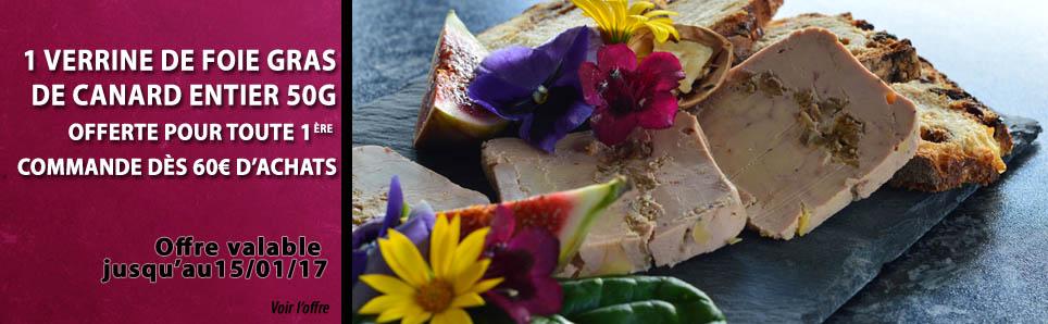 Offres du moment - 1 verrine de foie gras offerte