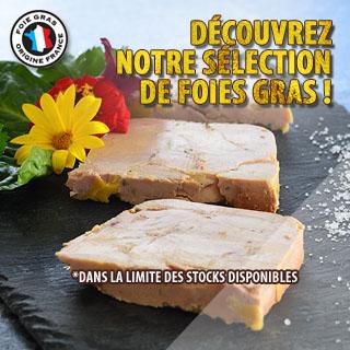 Découvrez en avant-première nos foies gras en promotion jusqu'au 30 Novembre !
